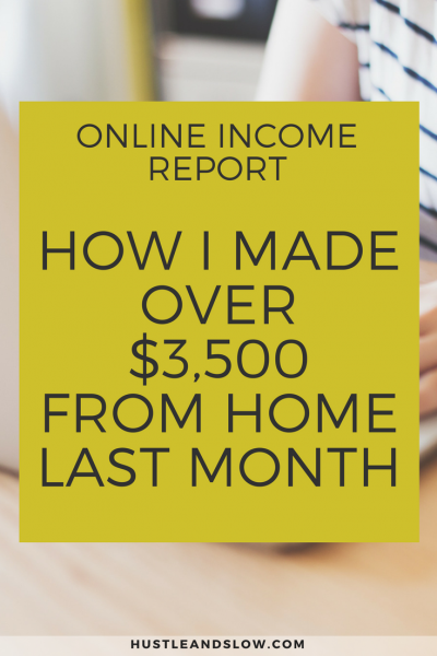 How I Made over $3,500 From Home in January 2018