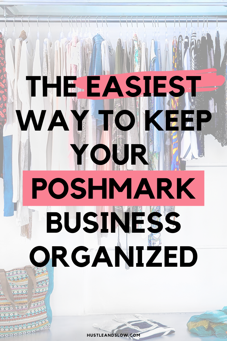 Easiest Way to Get Your Poshmark Business Organized