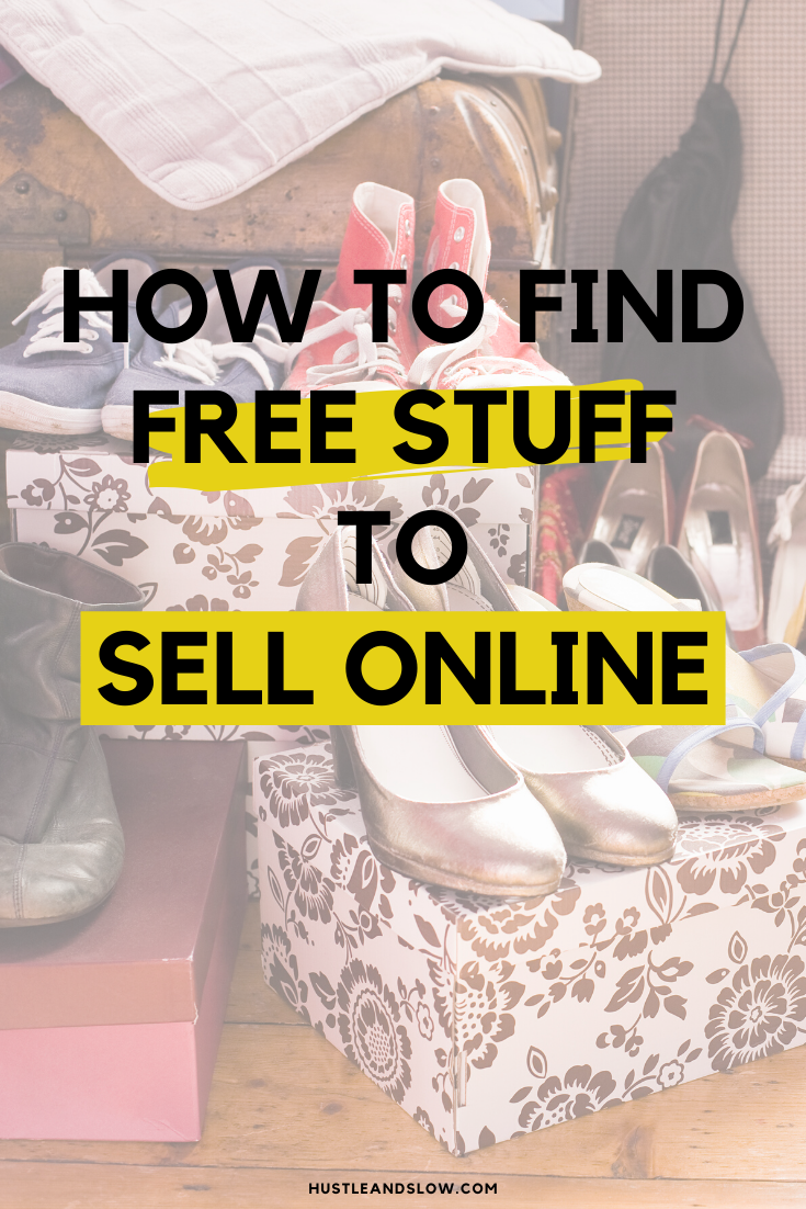 Find Free Stuff to Sell on Ebay, Poshmark or Facebook