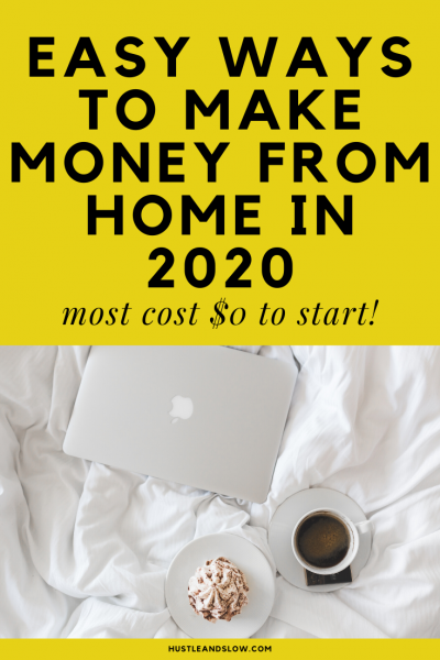 Easy Ways to Make Money From Home in 2020 (Most cost $0!)