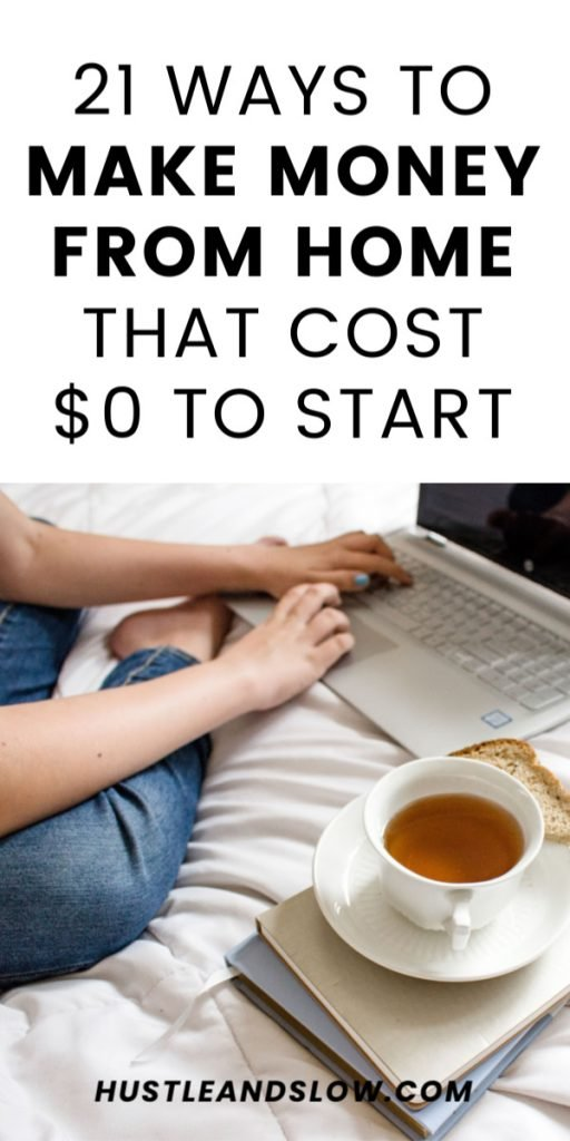 21 ways to make money from home that cost $0 to start