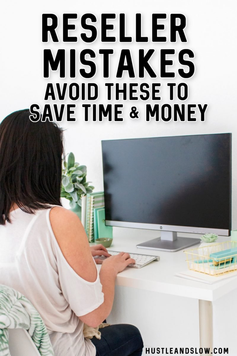 Reseller Mistakes: Avoid These to Save Time and Money