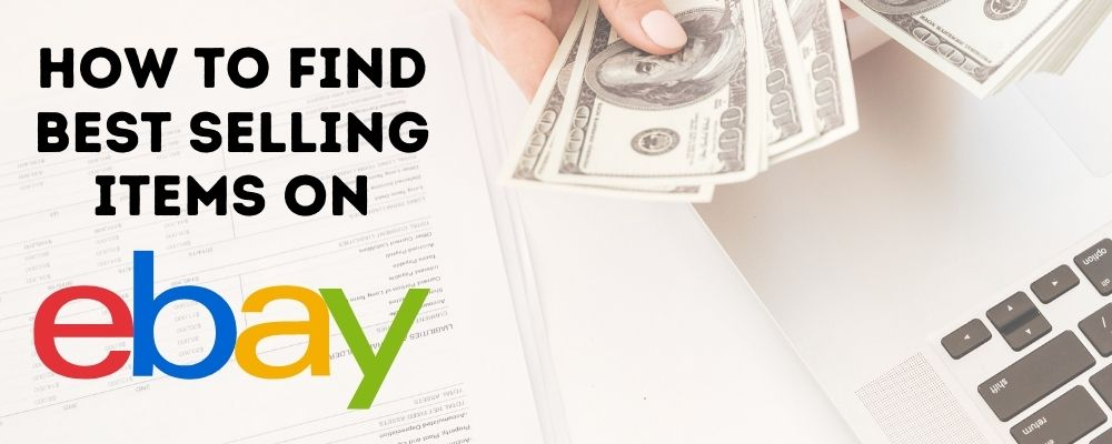 how to find best selling items on ebay